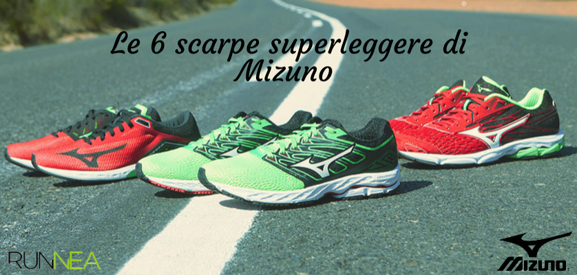 Le 6 scarpe superleggere di Mizuno di questo 2018