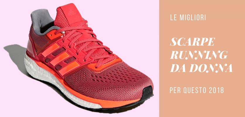Le migliori scarpe running da donna 2018