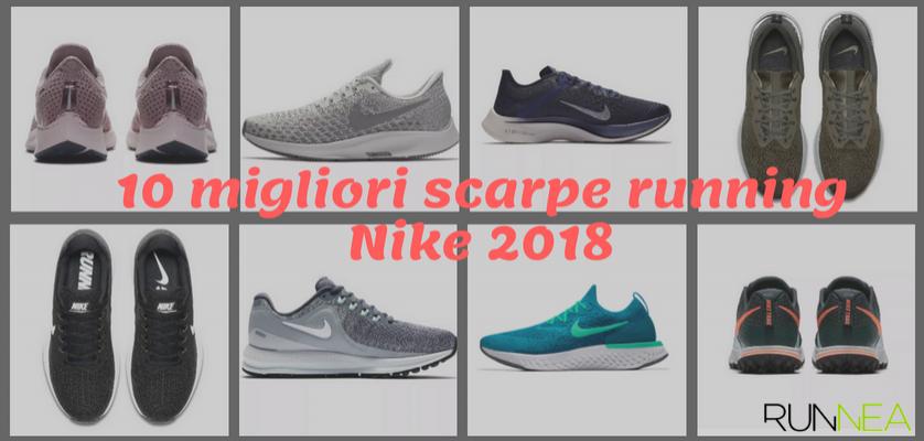 be13fa5dfad0c Arrivano sul mercato le migliori scarpe da running Nike 2018