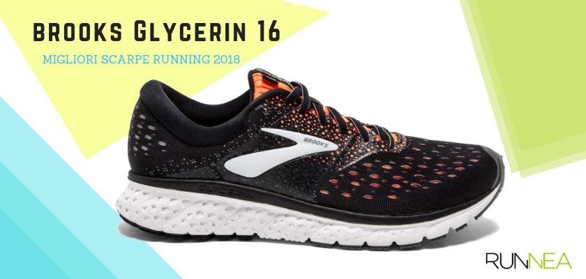 Le migliori scarpe da running 2018, Brooks Glycerin 16