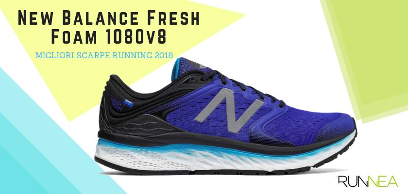 Le migliori scarpe da running 2018, New Balance Fresh Foam 1080v8