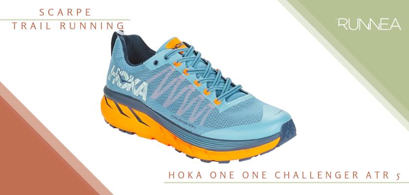 Migliore scarpe da trail running 2019, Hoka One One Challenger ATR 5