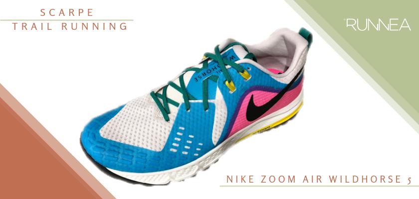 Migliori scarpe da trail running 2019, Nike Zoom Air Wildhorse 5