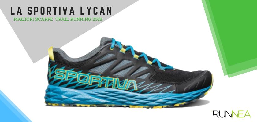 Le migliori scarpe da trail running 2018, La Sportiva Lycan