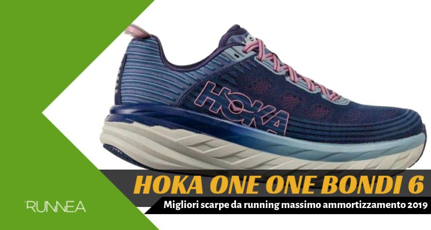Migliori scarpe da running massimo ammortizzamento 2019, Hoka One One Bondi 6