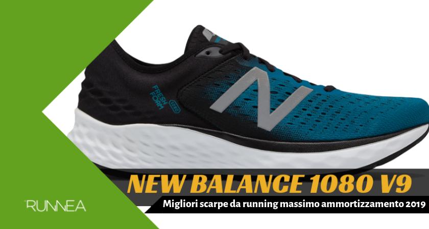 Migliori scarpe da running massimo ammortizzamento 2019, New Balance Fresh Foam 1080 v9