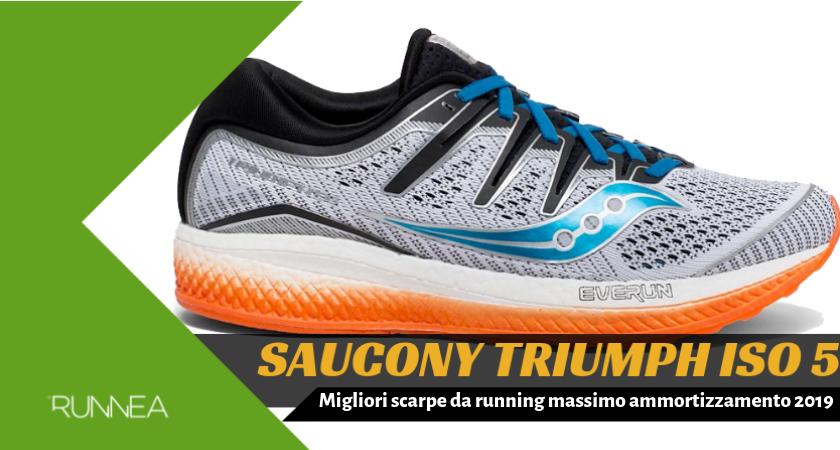 Migliori scarpe da running massimo ammortizzamento 2019, Saucony Triumph ISO 5