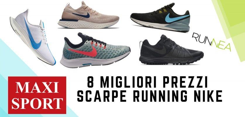 aspetto dettagliato rivenditore di vendita dove comprare Nike Running in MaxiSport: 8 prezzi migliori su scarpe da corsa