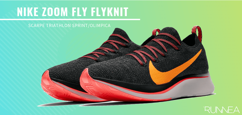 Le migliori scarpe da triathlon 2019 per battere tutti i tuoi record personali, Nike Zoom Fly Flyknit