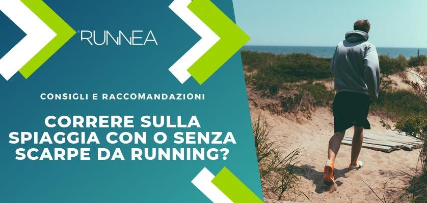 Correre sulla spiaggia con o senza scarpe da running?