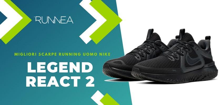 Migliori scarpe da running Nike uomo 2019, Nike Legend React 2