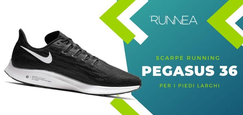 Le 4 scarpe running di Nike per i piedi larghi, Pegasus 36