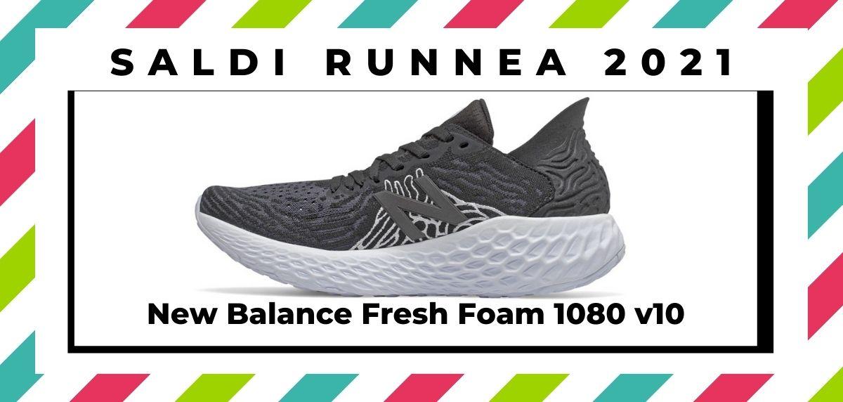 Saldi 2021: offerte delle migliori marche e negozi running, New Balance Fresh Foam 1080 v10