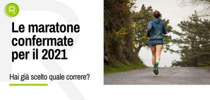 Le maratone confermate per il 2021- Aggiornato!