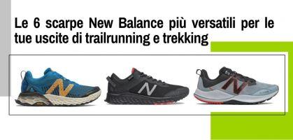 Le 6 scarpe New Balance più versatili per le tue uscite di trail e trekking