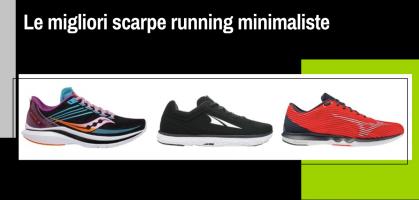 Le migliori scarpe da corsa minimaliste
