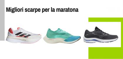 Le 16 migliori scarpe running per le maratone