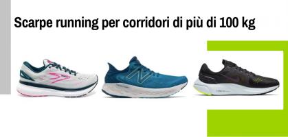 Scarpe running per corridori di più di 100 kg