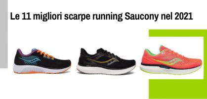 Le 11 migliori scarpe running Saucony del 2021