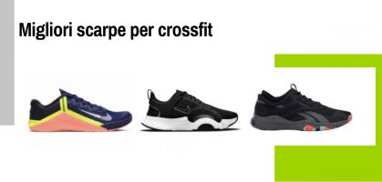 Le migliori scarpe da crossfit 2021